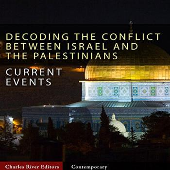 Current Events: Decoding the Conflict Between Israel and the