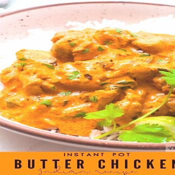 Instant Pot Butter Chicken Instant Pot Butter Chicken Curry Recipe -Authentic Indian Curry Recipe m