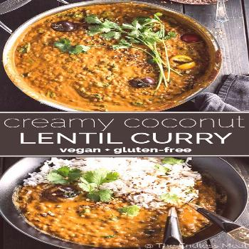 SAVE FOR LATER! This easy to make Creamy Coconut Lentil Curry takes less than an hour to make (most